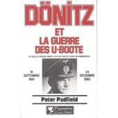 D�nitz Et La Guerre Des U-Boote de Peter Padfield
