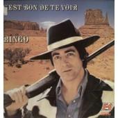 C'est Bon De Te Voir - Bossa Nova, Le Train Du Myst�re, Tigre D'acier, Le Guitariste, Maggie, Chien Perdu, Tu Veux Que Je Te Quitte, Ne Laissez Pas Mourir Le Rock'n Roll, Darlin'... - Ringo