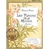 Les Plaisirs De La Musique Piano 2 Mains / Piano 4 Mains D�butant A