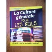 La Culture Generale Pour Les Nuls de florence braunstein