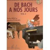 De Bach � Nos Jours Volume 3