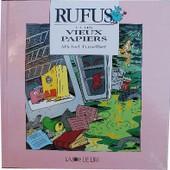 Rufus Et Les Vieux Papiers de Michel Fuzellier