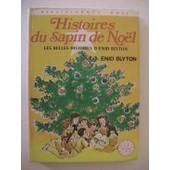 Histoires Du Sapin De No�l - Les Plus Belles Histoires D'enid Blyton de blyton, enid
