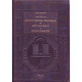 Nouvelle Encyclopedie Pratique De Mecanique Et D Electrecite ( 3 Volumes ) de henri desarces