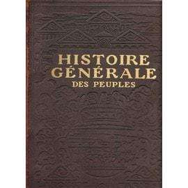 Histoire Generale Des Peuples De L' Antiquite A Nos Jours - 3 Volumes