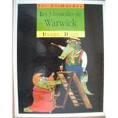 Les 3 Bouteilles De Warwick de Hodier