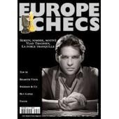 Europe Echecs N� 567 : Vlad Tkachiev, La Force Tranquille