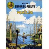 Simon Du Fleuve - N� 3 - Ma�lis de claude auclair