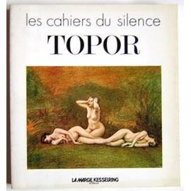 Les Cahiers Du Silence : Topor de Collectif - Livre
