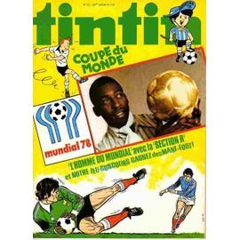 Tintin 33e Annee N� 143 : Coupe Du Monde 1978 Mundial 78