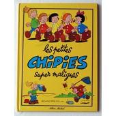 Les Petites Chipies Tome 5 - Les Petites Chipies Super Malignes de Romoreau