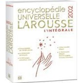 Encyclopedie Universelle Larousse 2002 L'integrale