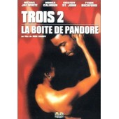 Trois 2 : La Bo�te De Pandore de Rob Hardy