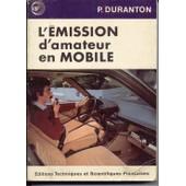 Emission (L') D'amateur En Mobile - 4� �dition de DURANTON P