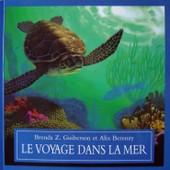 Le Voyage Dans La Mer de Guiberson, Brenda Z.