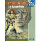 Bernard Prince Tome 16 La Dynamitera de Aidans