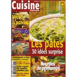 Cuisine Revue N� 6 : Les Pates 30 Id�es Surprise
