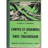 Contes Et L�gendes Du Pays Toulousain de MIR, M.