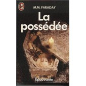 La Poss�d�e de Faraday, M-M