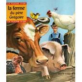 La Ferme Du Pere Gregoire de Micheline