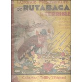 La Grande M�saventure De Rutabaga Le Terrible de Emmanuel Cocard