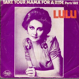 Take Your Mama For A Ride/Part 1