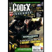 Codex Interdit N� 2 : Warhammer 40000 : L'assaut Continue !- Star Wars Miniatures - Heroclix -D&d