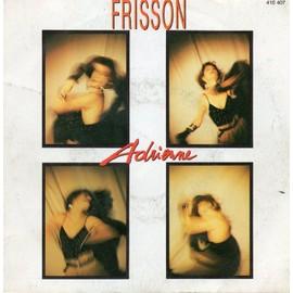 ADRIENNE - Frisson - 45T x 1