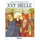 Xvie Si�cle. Les Grands Auteurs Fran�ais de LAGARDE, ANDRE MICHARD, LAURENT