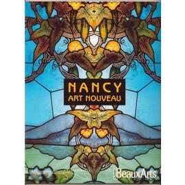 Beaux Arts Magazine Hors-S�rie N� 0 : Nancy Art Nouveau