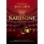 Les �toiles Du Bolcho� Vol. 12 - Anna Karenine de Bolchoi, Le