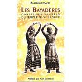 Les Bayad�res, Danseuses Sacr�es Du Temple De Villenour. de Manet, Raghunath