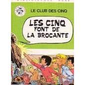 Les Cinq Font De La Brocante. Illustrations De Jean Sidobre de Enid Blyton