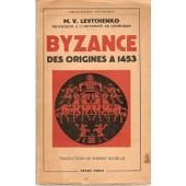 Byzance - Des Origines � 1453 de Levtchenko, M.V.