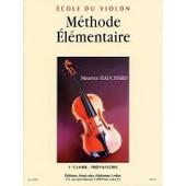 M�thode �l�mentaire Du Violon Violon Volume 1