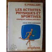 Les Activit�s Physiques Et Sportives de Pouillart G.