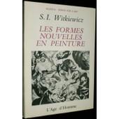 Les Formes Nouvelles En Peinture de Witkiewicz S I