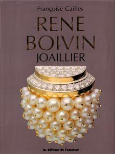 René Boivin joaillier de Françoise Cailles