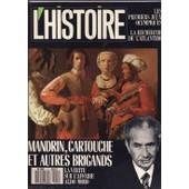 L'histoire N� 111 : Mandrin, Cartouche Et Autres Brigands