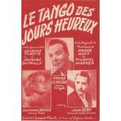 Le Tango Des Jours Heureux