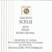 Aion - Pfaht - Konx Om Pax - Giacinto Scelsi