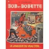 Bob Et Bobette - N� 67 : Le Jongleur Du Veau D'or