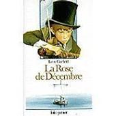 La Rose De D�cembre de Garfield Leon Rozier Jacques Ill Gaudriault Monique Ill