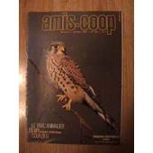 Amis-Coop Octobre 1986 N� 295 : Le Parc Animalier De Courzieu: Faucon Crecerelle (Male)