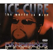 The World Is Mine - Ice Cube