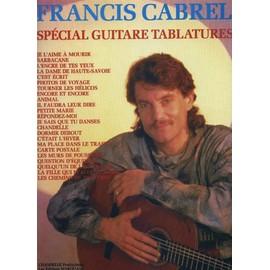 Francis Cabrel Spécial Guitare Tablature
