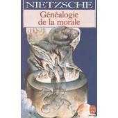 Pour Une G�n�alogie De La Morale de Friedrich Nietzsche