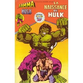 Album Gamma N� 1 : La Naissance De Hulk