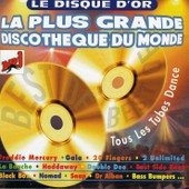 Disque D'or De La Plus Grande Discotheque Du Monde - Collectif