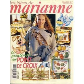 Les Idees De Marianne N� 57, Le Printemps Au Point De Croix